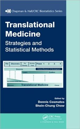 Translational Medicine: Strategies and Statistical Methods