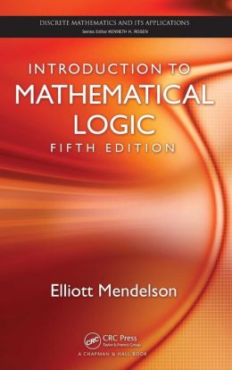 Introduction to Mathematical Logic, Fifth Edition