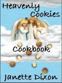 Heavenly Cookies Cookbook