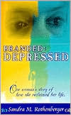 Branded and Depressed