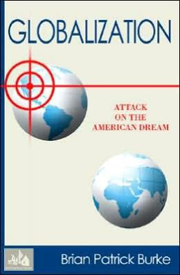 Globalization: Attack on the American Dream