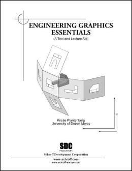 Engineering Graphics Essentials
