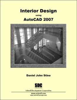 Interior Design using AutoCAD 2007