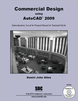 Commercial Design Using AutoCAD 2009