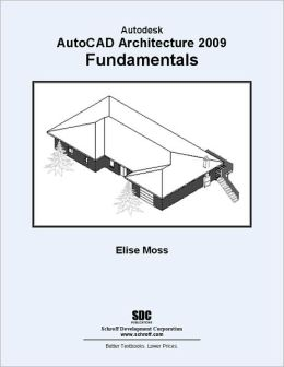 AutoCAD Architecture 2009 Fundamentals