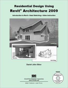 Residential Design using Revit Architecture 2009
