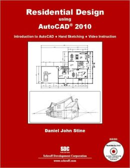 Residential Design Using AutoCAD 2009