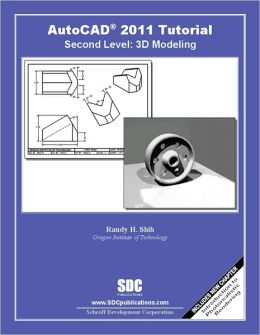AutoCAD 2011 Tutorial: Second Level 3D
