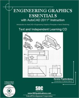 Engineering Graphics Essentials With AutoCAD 11 - With CD