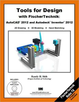 Tools for Design with Fisher Technik: AutoCAD 2012 and Autodesk Inventor 2012