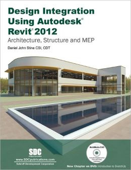 Design Integration Using Revit 2012