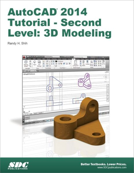 AutoCAD 2014 Tutorial - Second Level: 3D Modeling