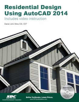 Residential Design Using AutoCAD 2014