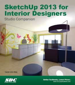 SketchUp 2013 for Interior Designers