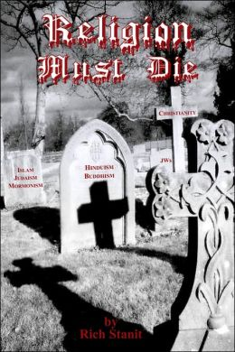 Religion Must Die