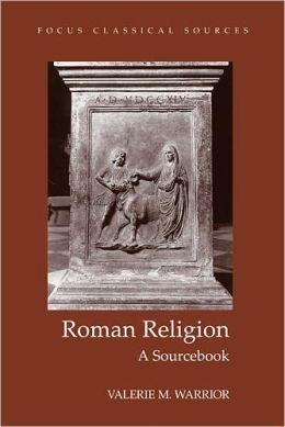 Roman Religion: A SourceBook