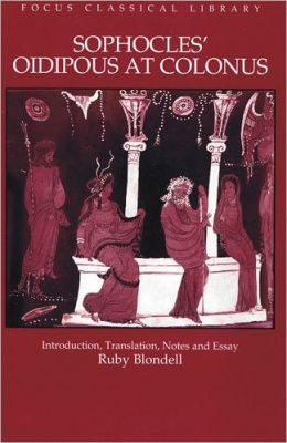 Sophocles' Oidipous at Colonus: Revised Edition