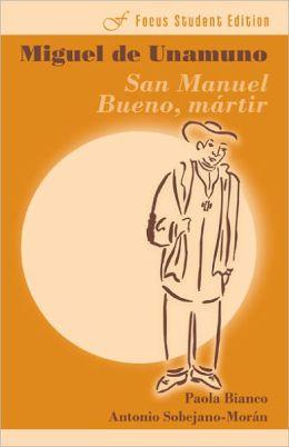 Miguel de Unamuno: San Manuel Bueno, Martir