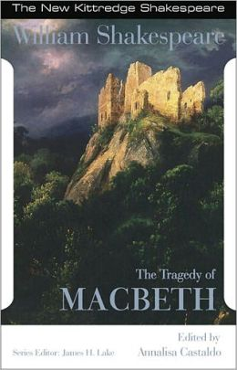 Tragedy of Macbeth: New Kittredge Shakespeare