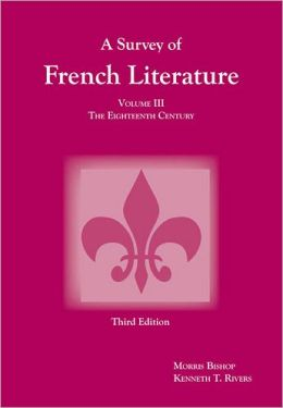 Survey of French Literature: The Eighteenth Century