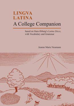 Lingua Latina: A College Companion