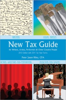 New Tax Guide for Writers, Artists, Performers and other Creative People