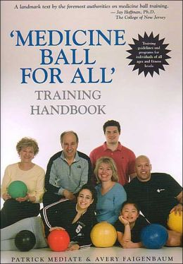 'Medicine Ball for All' Training Handbook