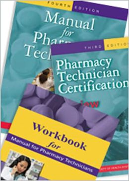 Manual for Pharmacy Technicians + Certification Review + Workbook Pkg