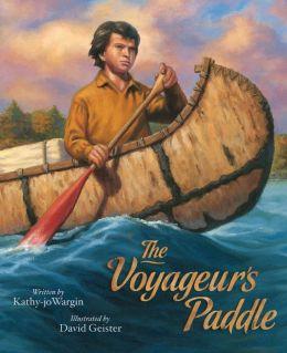 The Voyageur's Paddle (Sleeping Bear Legends Series)