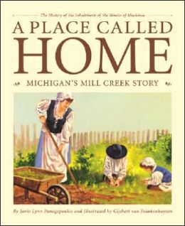 Place Called Home: Michigan's Mill Creek Story