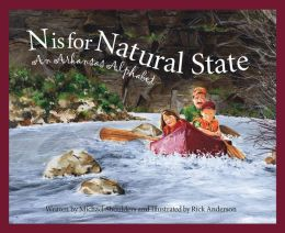 N Is for Natural State: An Arkansas Alphabet