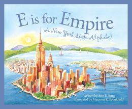 E is for Empire: A New York Alphabet