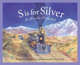 S is for Silver: A Nevada Alphabet