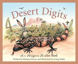 Desert Digits: An Arizona Number Book
