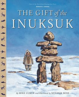 The Gift Of The Inuksuk