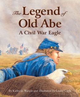 The Legend of Old Abe