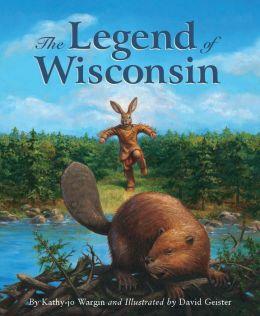 The Legend of Wisconsin