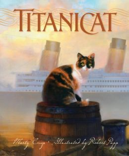 Titanicat (True Stories Series)
