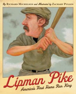Lipman Pike: America's First Home Run King