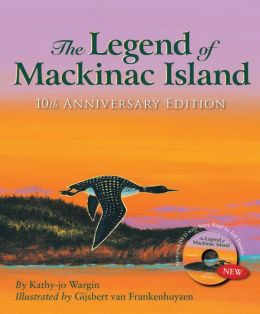 The Legend of Mackinac Island: 10th Anniversary Edition w/ DVD