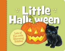 Little Halloween: Lots of Fun with Rhyming Riddles