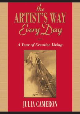 The Artist's Way Every Day: A Year of Creative Living