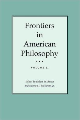 Frontiers in American Philosophy, Volume II