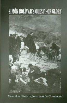 Simón Bolívar's Quest for Glory