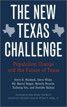 The New Texas Challenge: Population Change and the Future of Texas