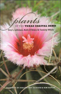 Plants of the Texas Coastal Bend