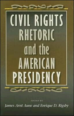 Civil Rights Rhetoric and the American Presidency
