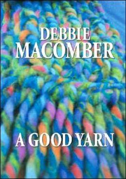 A Good Yarn (Blossom Street Series #2)