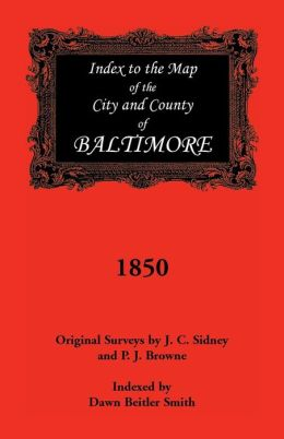 Index to 1850 Map of Baltimore City and County