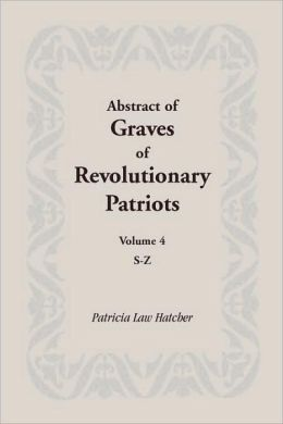 Abstract Of Graves Of Revolutionary Patriots